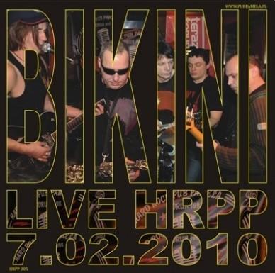 "BIKINI ""Live HRPP 7.02.2010"""