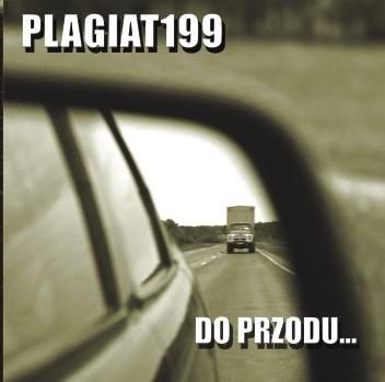 """PLAGIAT 199 """"Do przodu…"""""""