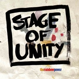 "STAGE OF UNITY ""therainbowpower"""
