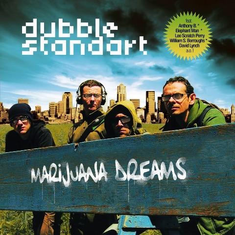 "DUBBLESTANDARD ""Marijuana Dreams"""