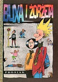 """BLIXA i ŻORŻETA cz 1"" Prosiak"