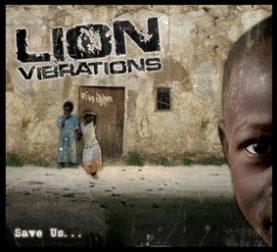 "LION VIBRTIONS ""Save us"""