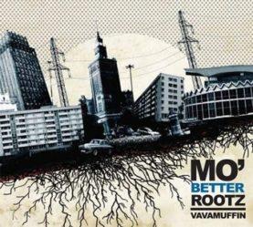"VAVAMUFFIN ""Mo'Better Rootz"""