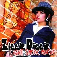 "ZIGGIE PIGGIE ""Light smyk music"""