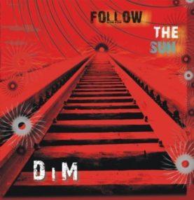 """DiM """"follow the sun"""""""