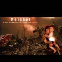 "MEINHOF ""Under The Burning Sky Of Future Events"""