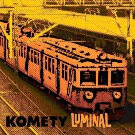 """KOMETY """"Luminal"""""""