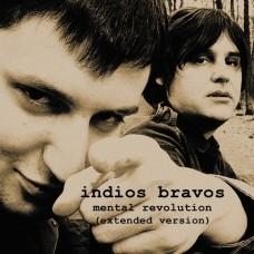 "INDIOS BRAVOS ""Mental Revolution"""