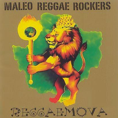 "MALEO REGGAE ROCKERS ""Reggaemova"""