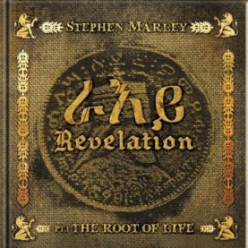 """STEPHEN MARLEY """"Revelation Part 1: The Roots of Life"""""""