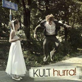 """KULT """"Hurra!"""""""