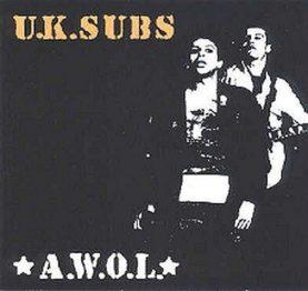 "U.K. SUBS ""A.W.O.L."""
