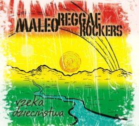 """MALEO REGGAE ROCKERS """"Rzeka dzieciństwa"""""""