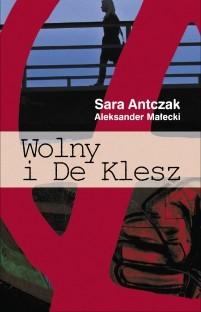 """""""WOLNY I DE KLESZ"""" Sara Antczak i Aleksander Małecki"""