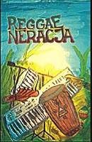 """REGGAE-NERACJA """"regeneracja"""""""