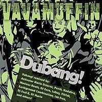 "VAVAMUFFIN ""Dubang!"""