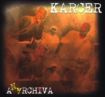 "KARCER ""Anerchivia"""