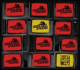 """EASTWEST ROCKERS """"Eastwest.FM"""""""