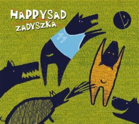 "HAPPYSAD ""Zadyszka"""