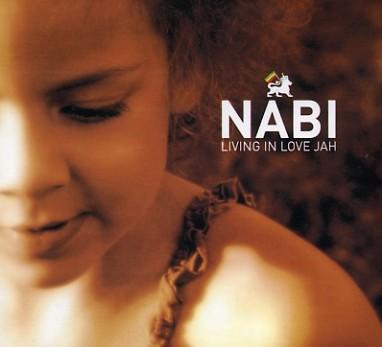 "NABI ""Living in love jah"""