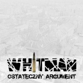 """WHITMAN """"Ostateczny argument"""""""