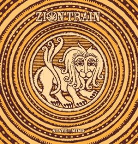 "ZION TRAIN ""State of mind"""