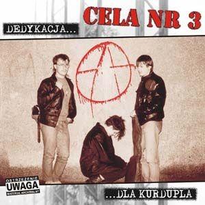 """CELA nr 3 """"Dedykacja dla Kurdupla"""""""