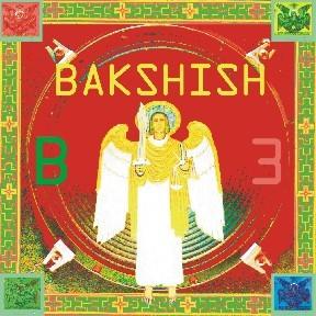 "BAKSHISH ""B3"""
