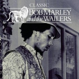 """BOB MARLEY and the WAILERS """"Classic"""""""