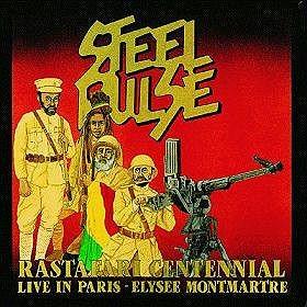 "STEEL PULSE ""rastafari continental live in Paris - Elysee Montmartre"""