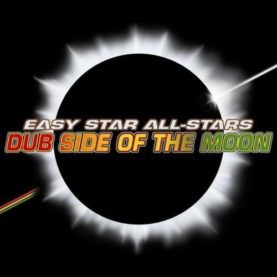 """EASY STAR ALL STARS """"Dub side of the moon"""""""