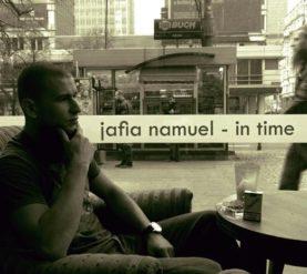 """JAFIA NAMUEL """"In time"""""""
