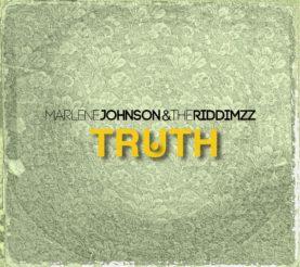 "MARLENE JOHNSON & The Riddimzz ""Truth"""