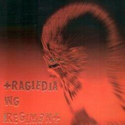 "POST REGIMENT ""Tragiedia wg. Post Regiment"""