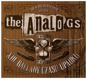 "THE ANALOGS ""XIII. Ballady Czasu Upadku"""