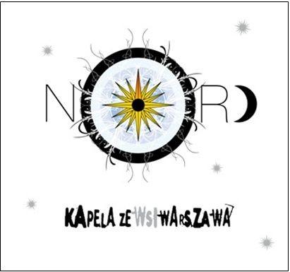 """KAPELA ZE WSI WARSZAWA """"Nord"""""""