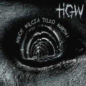"""HGW """"Niech milczą tylko martwi"""""""