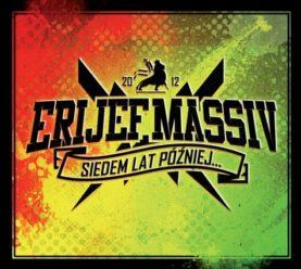 "ERIJEF MASSIV ""Siedem lat później..."""