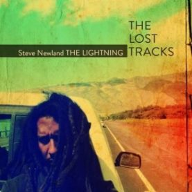 "Steve Newland THE LIGHTINING ""The lost tracks"""