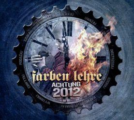 """FARBEN LEHRE """"Achtung 2012"""""""
