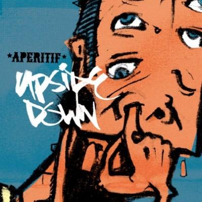 """UPSIDE DOWN """"Aperitif"""""""
