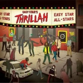 """EASY STAR ALL STARS """"Easy Star's Thrillah"""""""