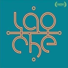 """LAO CHE """"Soundtrack"""""""