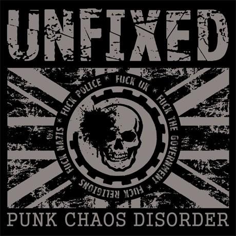 "UNFIXED -""Punk Chaos Disorder"""