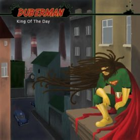 """DUBERMAN """"King of the day"""""""