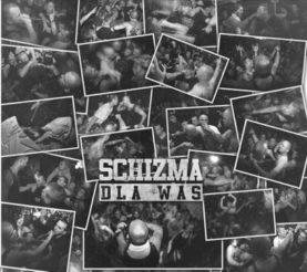 """SCHIZMA """"Dla Was"""""""
