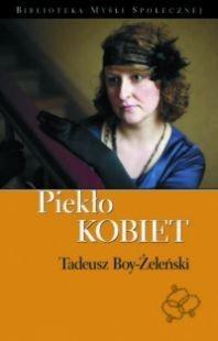 PIEKŁO KOBIET Tadeusz Boy-Żeleński