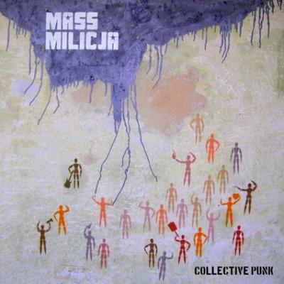 "MASSMILICJA ""Collective punk"""