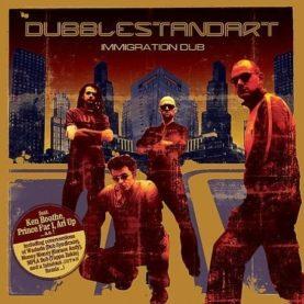"DUBBLESTANDARD ""Immigration dub"""
