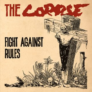 """THE CORPSE """"""""Fight against rules"""""""